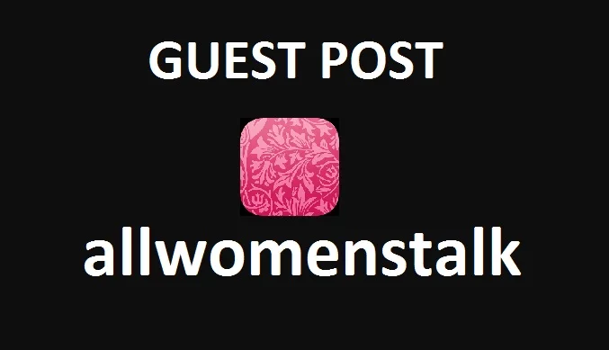 Publish Guest Post on Allwomenstalk DA60 TF60
