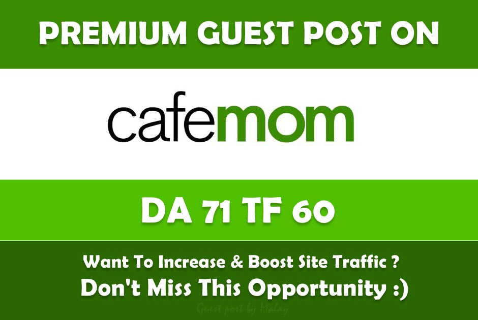 Publish a guest post on Cafemom DA76