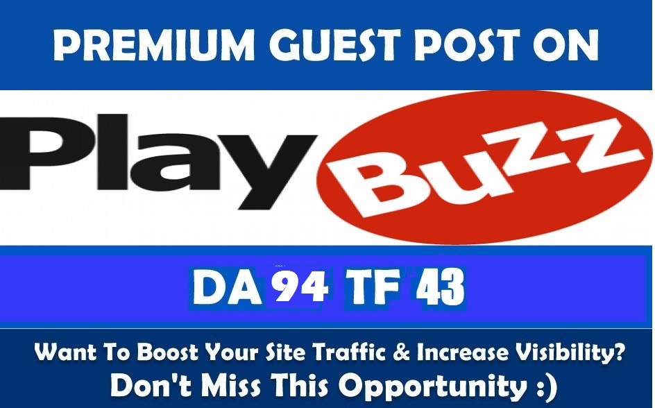 Write & Publish a guest poost on Realtytimes. com,  Playbuzz. com with dofoollow Link