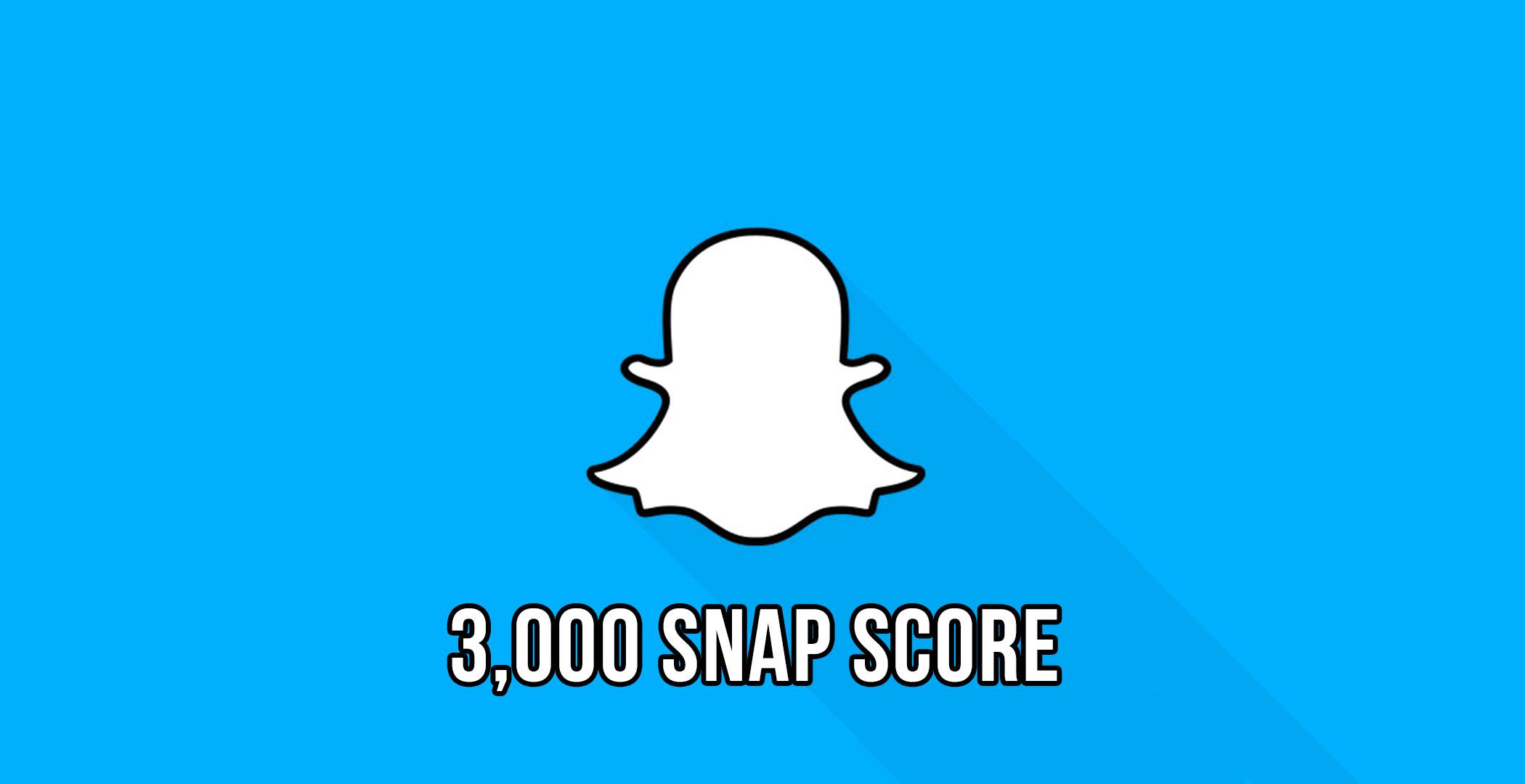 3,000+ Snapchat Score