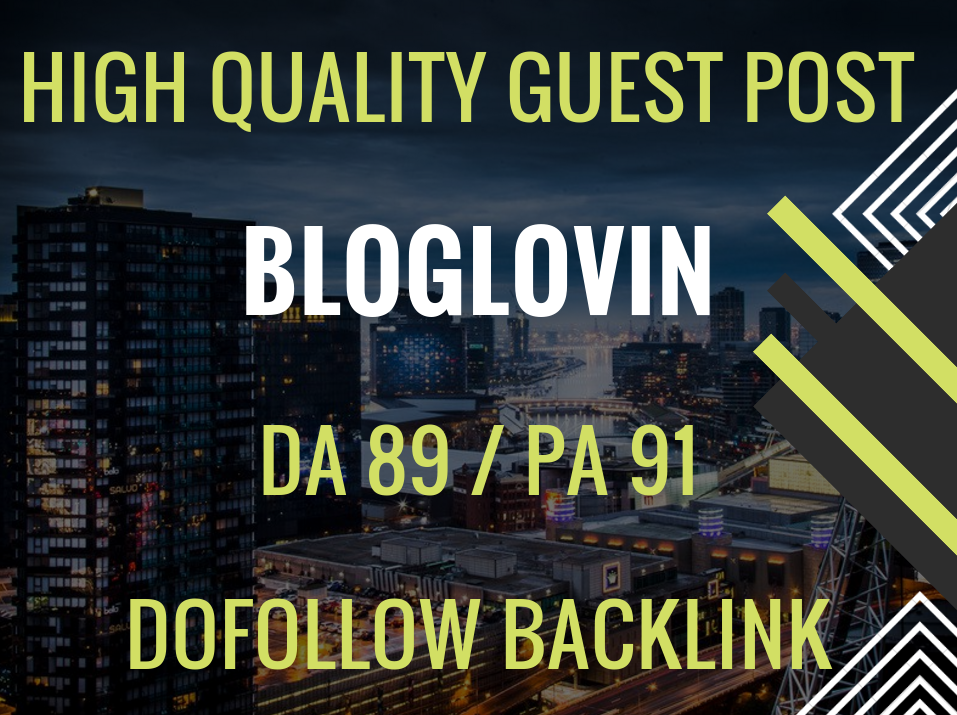 Publish 3 Guest Post on Bloglovin DA 89 Dofollow