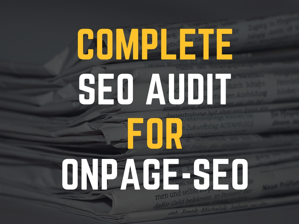Perform Complete SEO Audit For Onpage-SEO With Improvement Suggestions