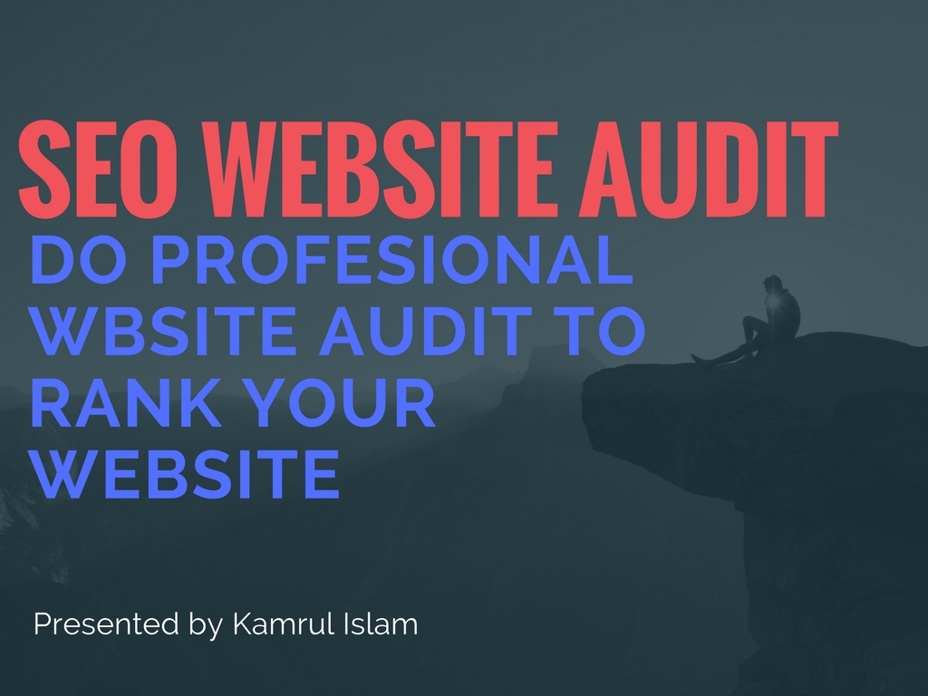 DO SEO WEBSITE AUDIT AND RANK YOUR WEBSITE
