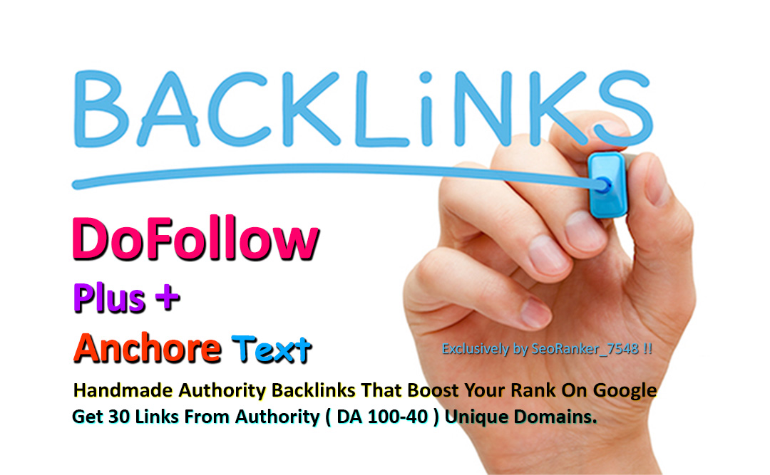 30 Authority Dofollow Plus Anchor Text Backlinks