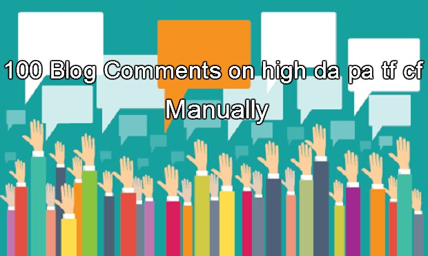 I will do 100 Blog Comments on high DA PA Manually