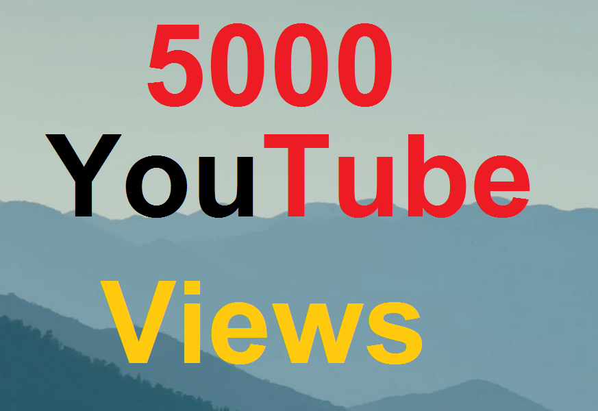 Get 5000 5k High Retention Youtube views Supper Fast