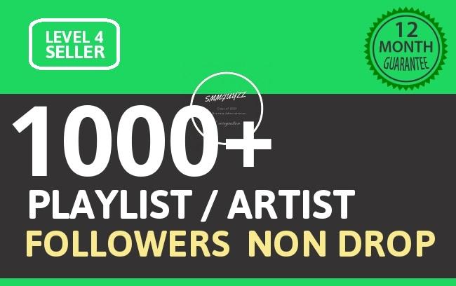1000 Playlist Artist Followers Cheapest HQ Followers With Lifetime Guarantee