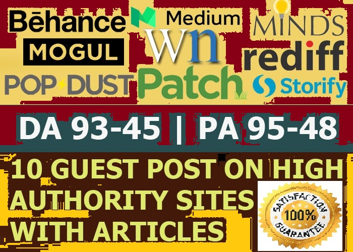 Write and Publish 10 X High Authority Guest Post DA 93-45 From Real Sites Not PBN