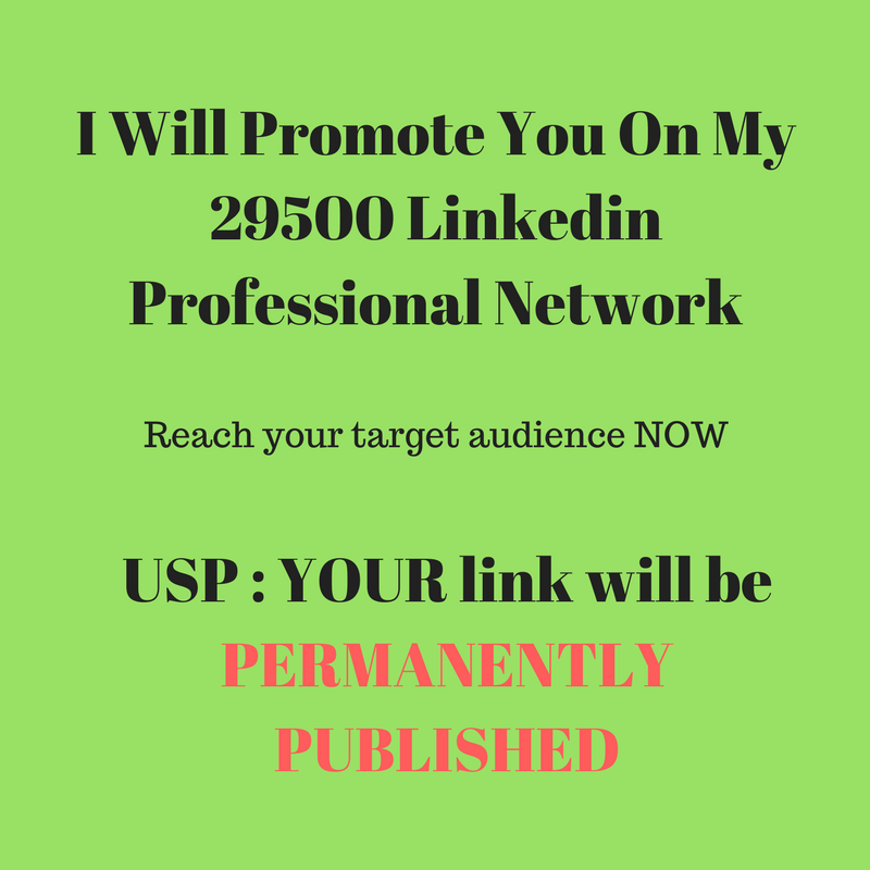 GET Promoted on my 29500 LINKEDIN network of professionals