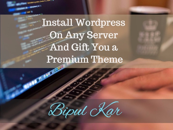 Install Wordpress on any server and install a premium theme