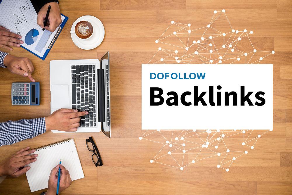 Provide High Quality Do Follow Backlinks To Improve Website