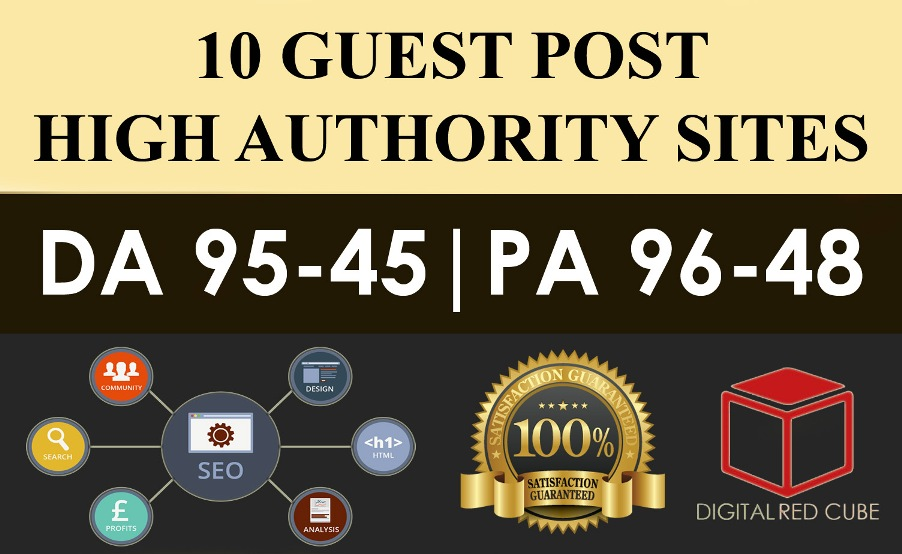 Write Publish 10 X High Authority Guest Post DA 95-45 Not PBN,  From Real Sites