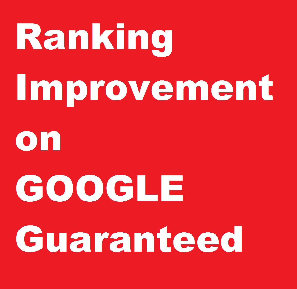 google seo ranking,  Guaranteed Ranking Improvement on google in 4 weeks,  link building service