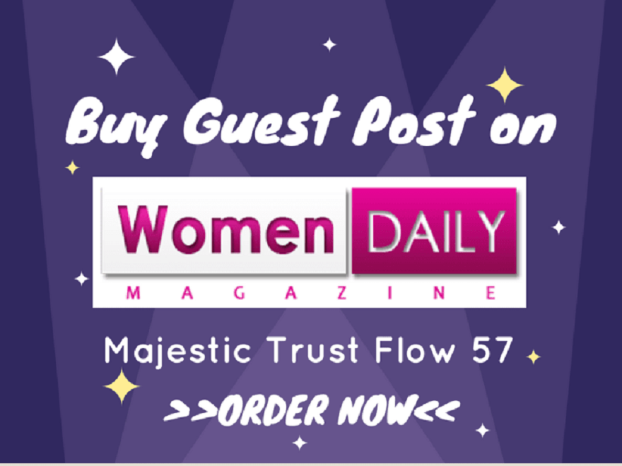 Give you guest post on womendailymagazine. com Health and Beauty Blog Paid site