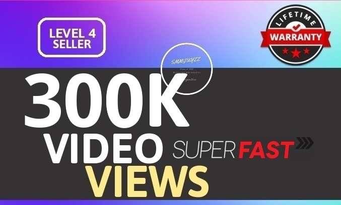 SUPER INSTANT 300K+ HIGH QUALITY SOCIAL VIDEO VIEWS With Lifetime Guaranteed