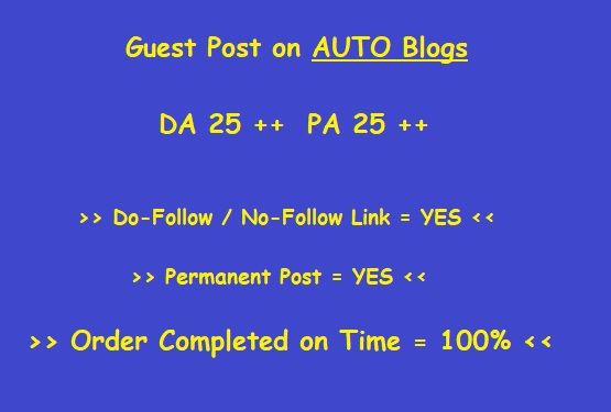Guest Post on DA 25 Plus Auto blog (Writing + Posting)