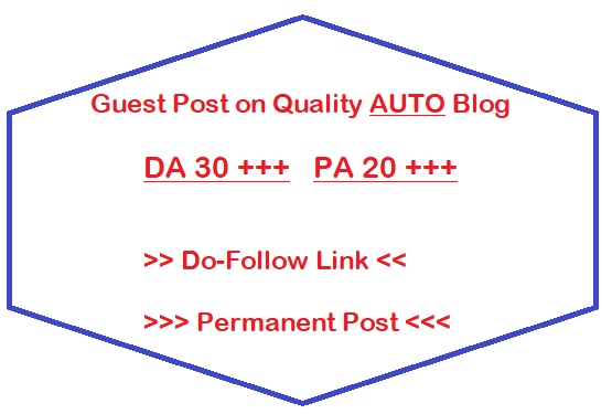 Guest Post on DA 30 Plus Auto blog Writing + Posting