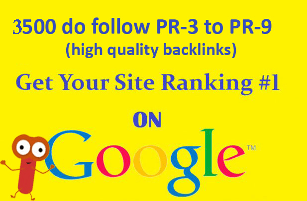 do 3500 Dofollow backlinks from PR 3 to PR 9