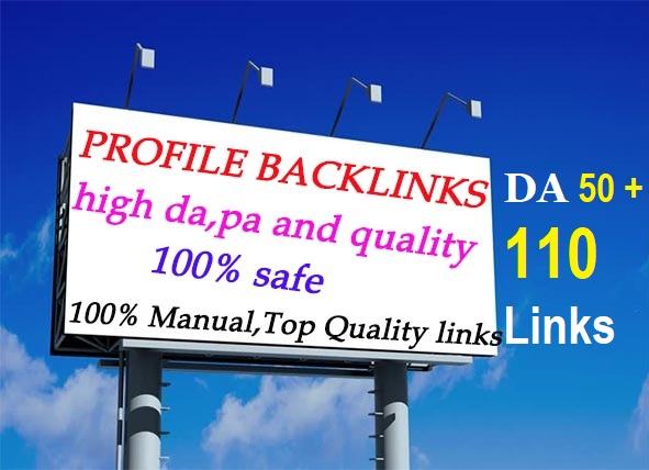 "Give You 110 High ""DA"" Profile Backlinks"