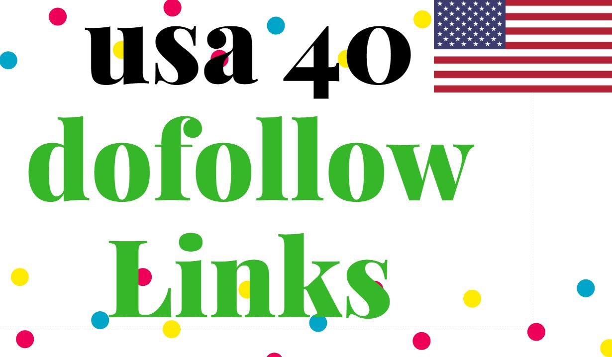 manually create 40 USA High Authority Dofolllow Backl...