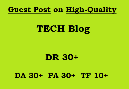 Guest Post on High-Quality TECH Blog (writing + posting)