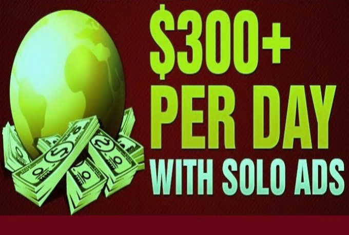 Show Proven method creating 300Dollars with Solo Ads