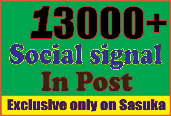 Create13000 Social Signals,  To Website Improving
