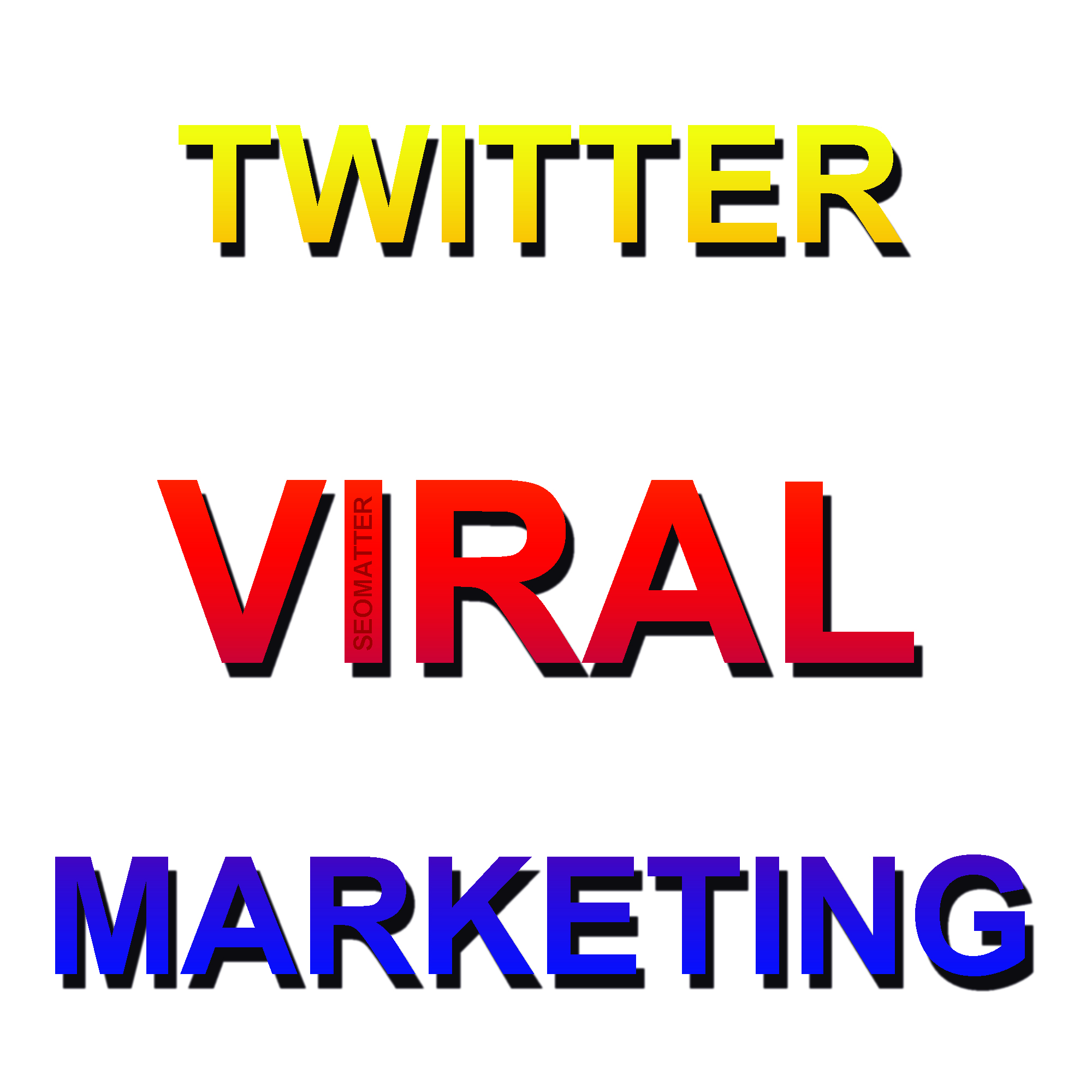 Do VIRAL Twitter Marketing for your Tweet