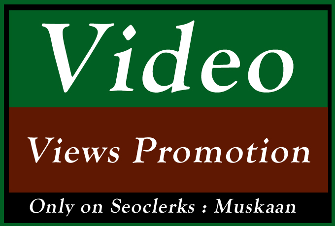 Video Views Promotion and Marketing