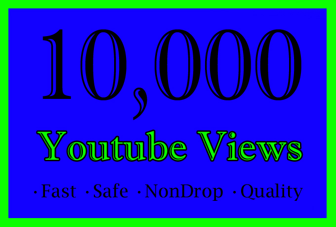 10,000 YouTube Views Or 10K Or 10000 Youtube Video View