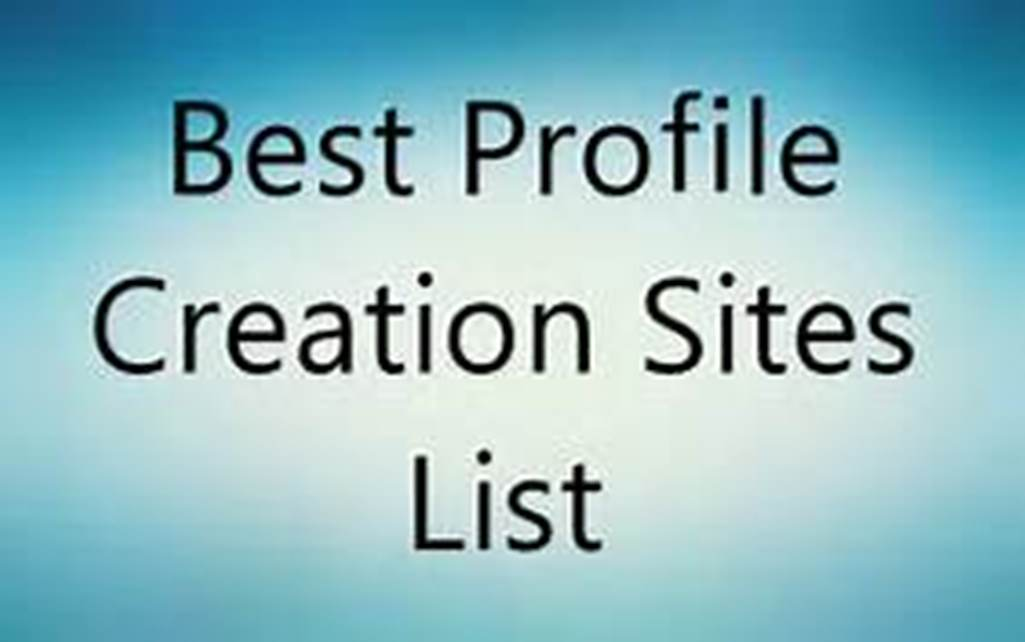 provide 40 high quality profile creation backlinks for your website