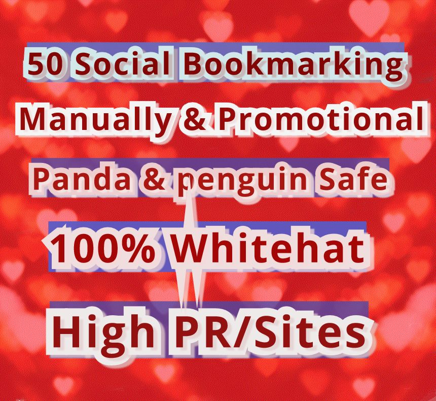 Get Instant manually 50 Social Bookmarks From High Page rank/PR Site's