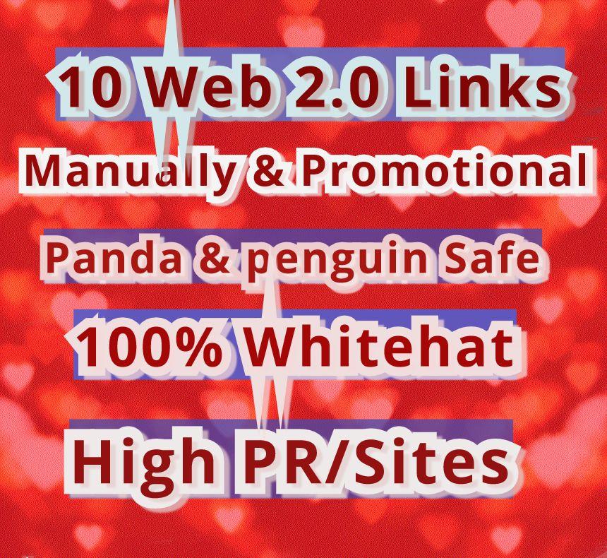 Get Manually 10 Web 2.0 Backlinks Panda & Penguin safe From High Page Rank  PR/Sites