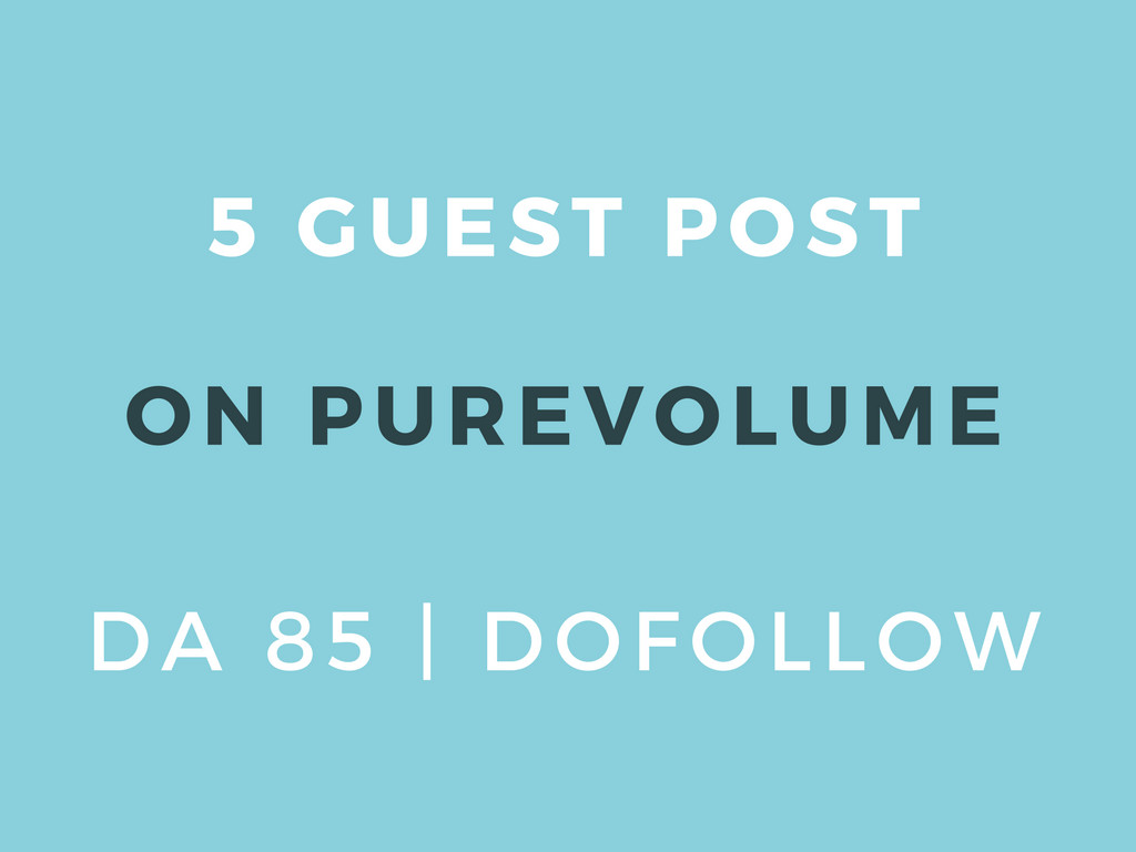 Publish 3 Guest Post on Purevolume DA 85 Dofollow
