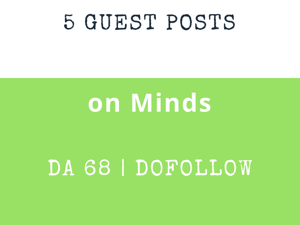 Publish 3 Guest Post on Minds DA 68 Dofollow