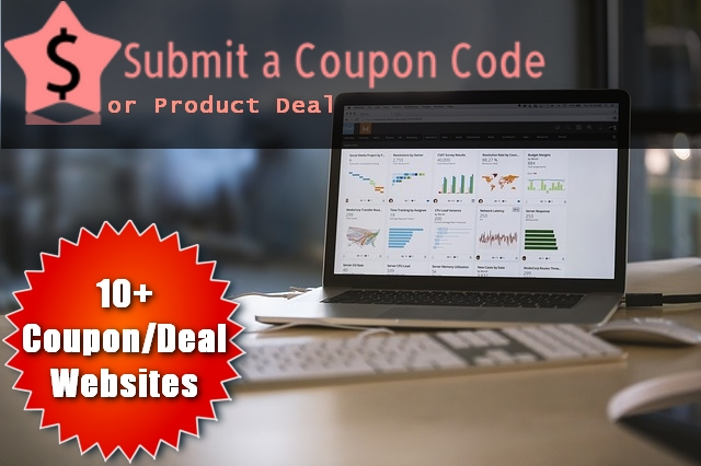 submit your coupon code or product deal to 10+ coupon/deal websites & blogs