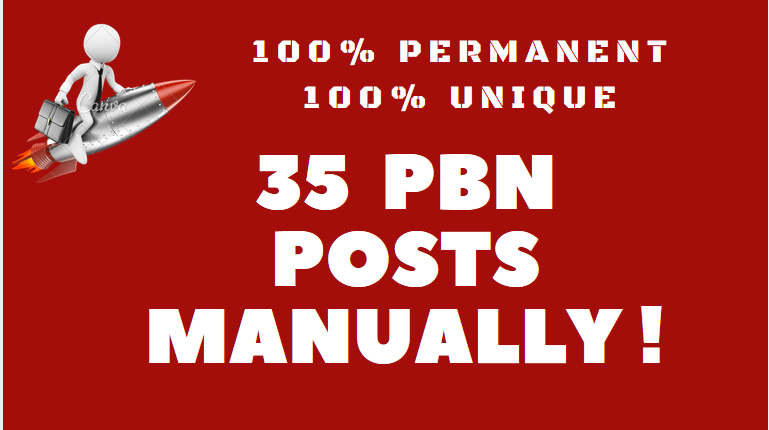 I can create 35 high quality pbn posts manually