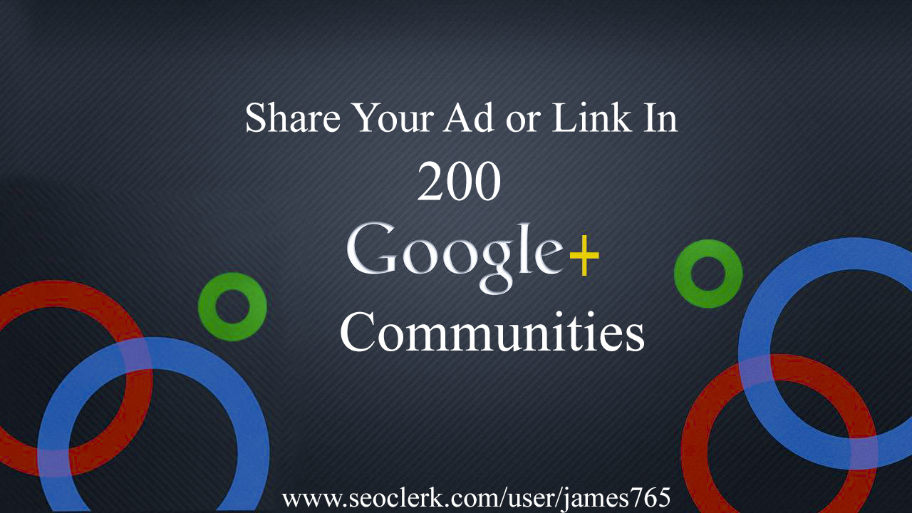 Share Your Ad or Link To 200 Largest Google Plus Community