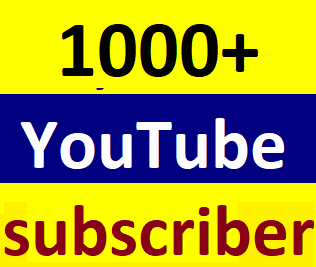 Guaranteed 1000+You'tube channel subscriber non drop within 12-24 hour in complete