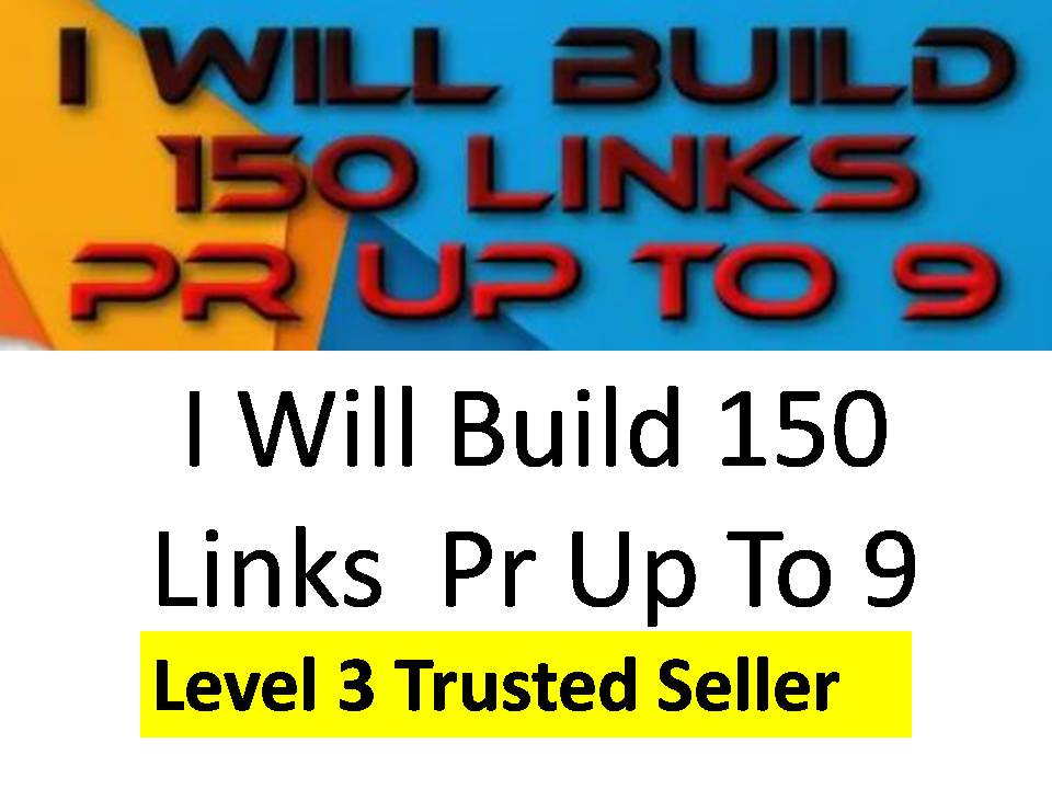 I Will Build 250 Links Pr Up To 9 with very fast delivery
