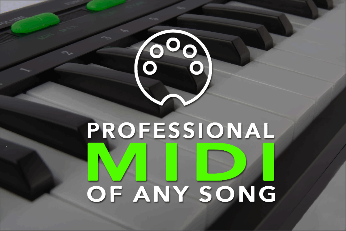 Professional MIDI of any song