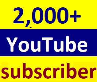 Guaranteed 2,000+You'tube channel subscriber non drop within 24-48 hour in complete