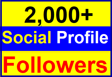 Add 2,000+High Quality Profile Followers Very Fast Complete
