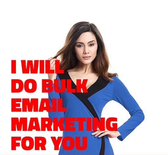 Do bulk email marketing for you