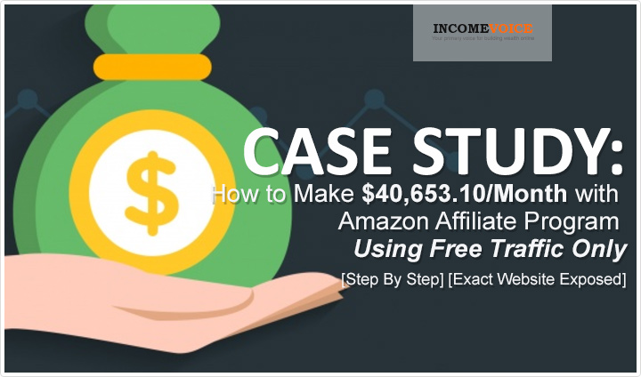 Case Study How To Make 40 000 Month With Amazon Free Traffic