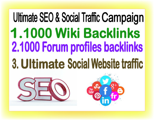 SEO & Social Traffic Campaign- 1000 Wiki Backlinks-1000 Forum Profiles Backlinks- Ultimate Social Website Traffic