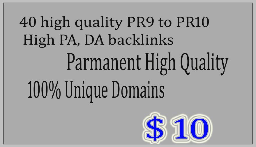 Created 40 high quality PR9 to PR10 High PA, DA backlinks