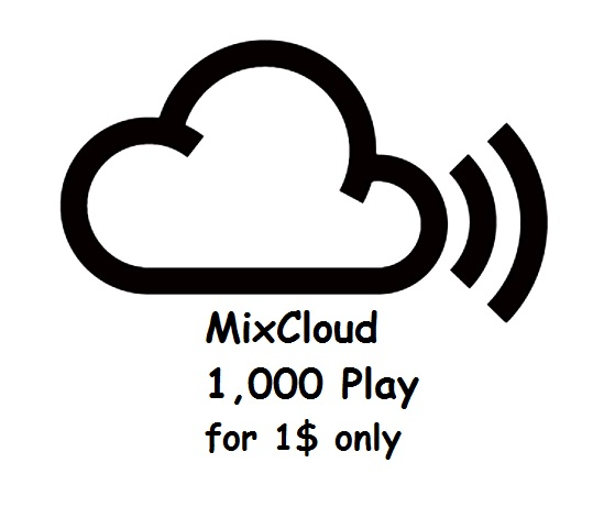 mixcloud 1,000 play to your mix track