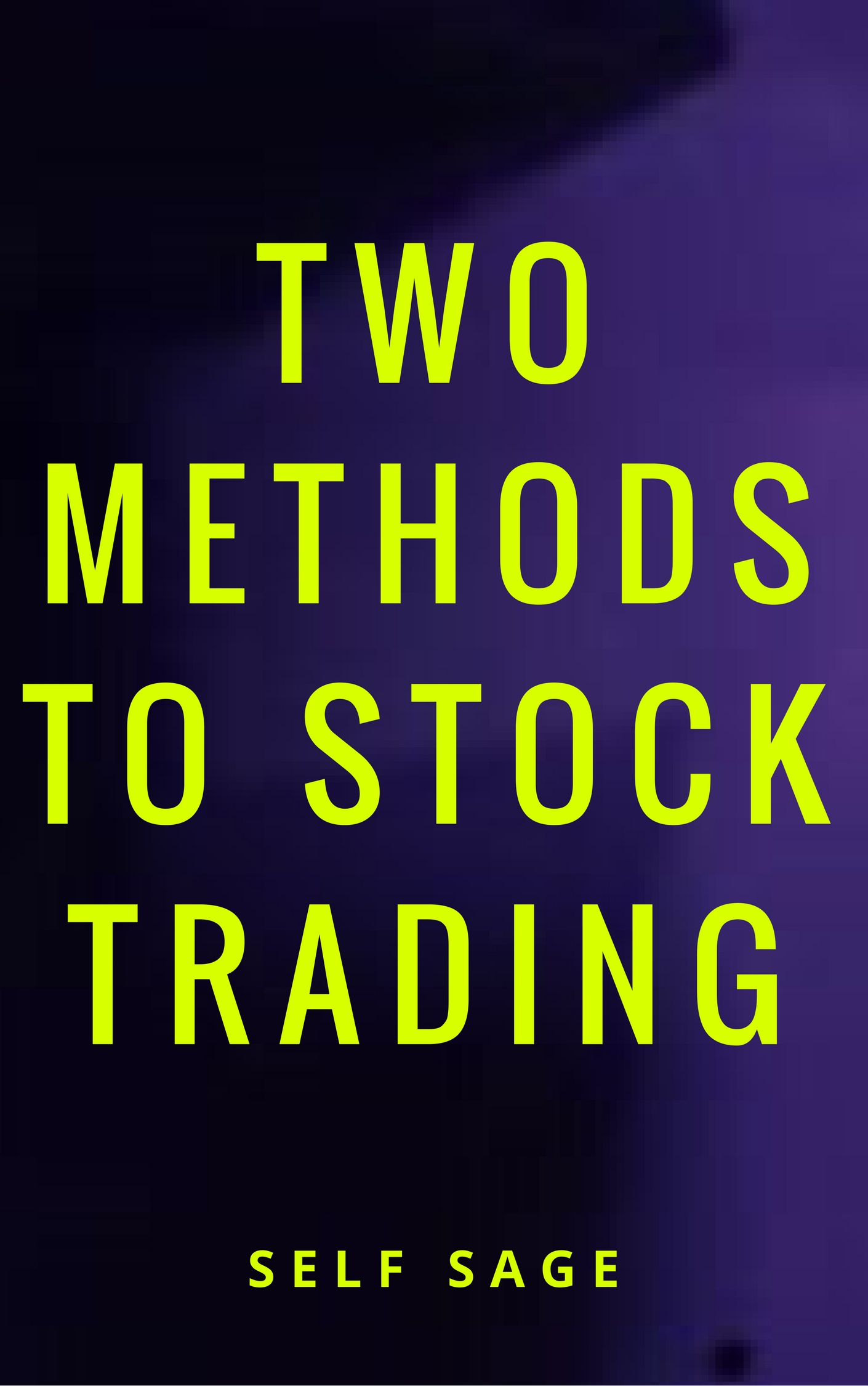 Two methods to stock trading Buy & Sell