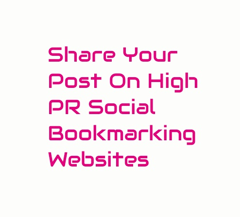 Share your post or website on 90 High PR Social Bookmarking Websites.